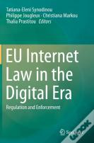 Eu Internet Law In The Digital Era