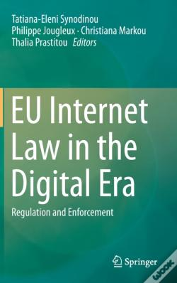 Wook.pt - Eu Internet Law In The Digital Era