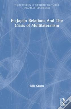 Wook.pt - Eu-Japan Relations And The Crisis Of Multilateralism