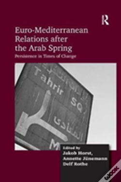 Wook.pt - Euro-Mediterranean Relations After The Arab Spring