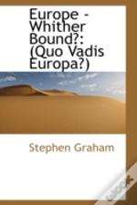 Europe - Whither Bound?