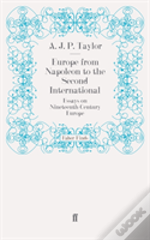 Europe From Napoleon To The Second International