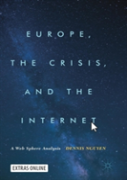 Europe, The Crisis And The Internet