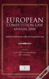 European Competition Law Annualantitrust Settlements Under Ec Competition Law