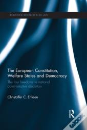 European Constitution, Welfare States And Democracy