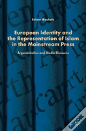 European Identity And The Representation Of Islam In The Mainstream Press