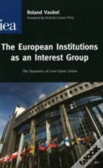 European Institutions As An Interest Group