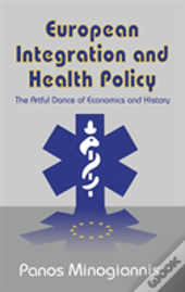 European Integration And Health Policy