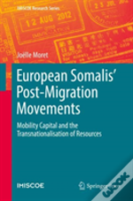 European Somalis: From Migration To Mobility Capital