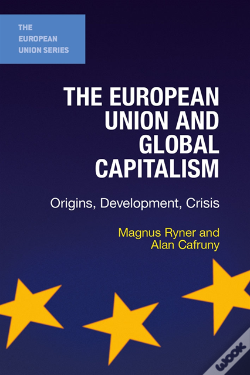 Wook.pt - European Union And Global Capitalism