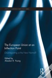European Union At An Inflection Point