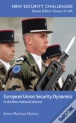 European Union Security Dynamics