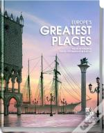 Europe'S Greatest Places