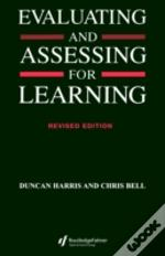 Evaluating And Assessing For Learning
