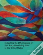 Evaluating The Effectiveness Of Fish Stock Rebuilding Plans In The United States