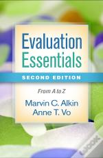 Evaluation Essentials, Second Edition