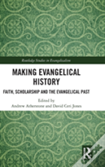 Evangelicalism And Its Historians