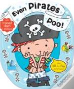 Even Pirates Poo