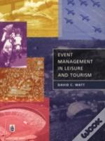 Event Management In Leisure And Tourism