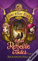 Ever After High - T.2