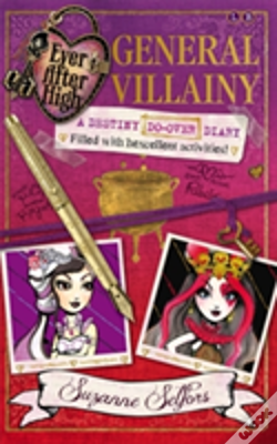 Wook.pt - Ever After High: General Villainy (A Destiny Do-Over Diary)