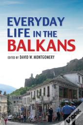 Everyday Life In The Balkans