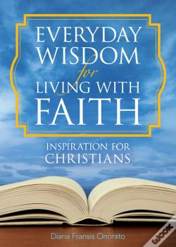 Wook.pt - Everyday Wisdom For Living With Faith