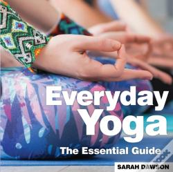 Wook.pt - Everyday Yoga The Essential Guide
