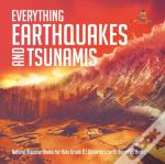 Everything Earthquakes And Tsunamis | Natural Disaster Books For Kids Grade 5 | Children'S Earth Sciences Books