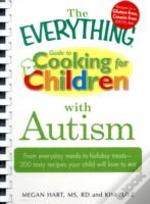 'Everything' Guide To Cooking For Children With Autism