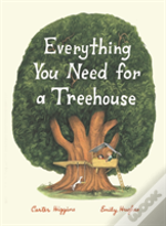 Everything You Need For A Treehouse