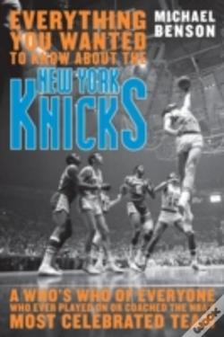 Wook.pt - Everything You Wanted To Know About The New York Knicks