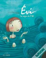 Evi, La Vague De L'Été