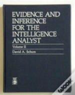 Evidence And Inference For The Intelligence Analyst