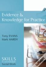Evidence And Knowledge For Practice