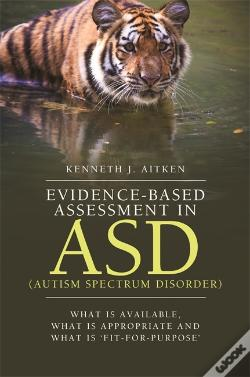 Wook.pt - Evidence-Based Assessment In Asd (Autism Spectrum Disorder)