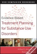 Evidence-Based Treatment Planning For Substance Abuse Dvd Workbook