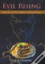 Evil Rising: Book Two Of The Children Of