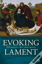 Evoking Lament