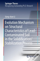 Evolution Mechanism On Structural Characteristics Of Lead Contaminated Soil In The Solidification/Stabilization Process