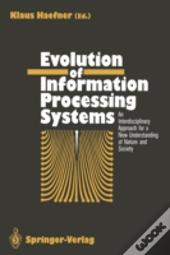 Evolution Of Information Processing Systems