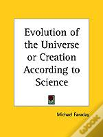 Evolution Of The Universe Or Creation According To Science (1924)