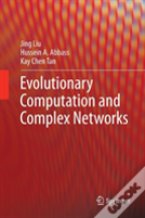 Evolutionary Computation And Complex Networks