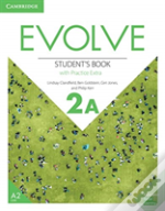 Evolve Level 2 Student'S Book With Practice Extra A