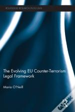 Evolving Eu Counter-Terrorism Legal Framework