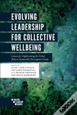 Evolving Leadership For Collective Wellbeing