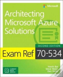 Wook.pt - Exam Ref 70-534 Architecting Microsoft Azure Solutions (Includes Current Book Service)