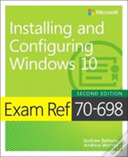 Wook.pt - Exam Ref 70-698 Installing And Configuring Windows 10