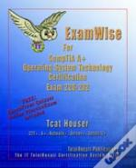 Examwise For Comptia A+ Operating System Exam 220-232 (With Online Exam)