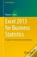 Excel 2013 For Business Statistics